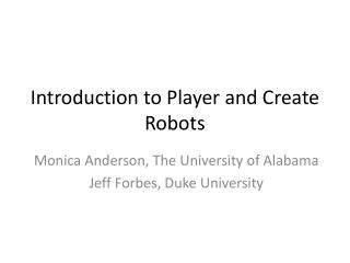 Introduction to Player and Create Robots