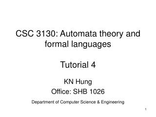 CSC 3130: Automata theory and formal languages Tutorial 4