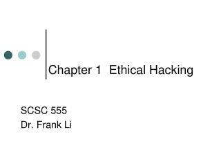 Chapter 1  Ethical Hacking