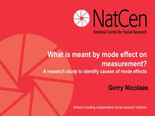 What is meant by mode effect on measurement? A research study to identify causes of mode effects