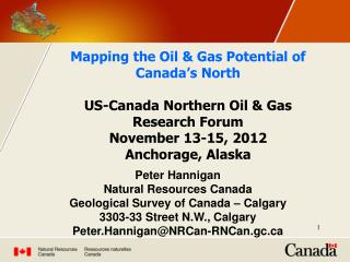 Peter Hannigan Natural Resources Canada Geological Survey of Canada – Calgary