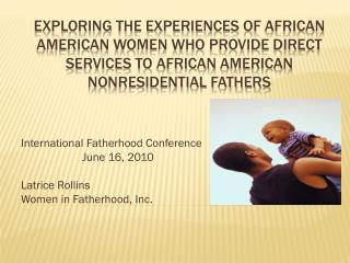 Exploring the experiences of  african american  women who provide direct services to  african american  nonresidential f