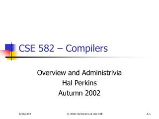 CSE 582 – Compilers