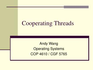 Cooperating Threads