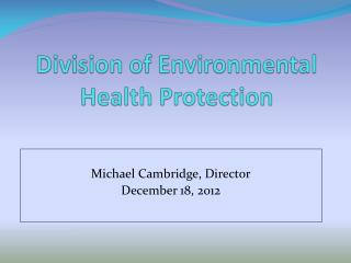 Division of Environmental Health Protection