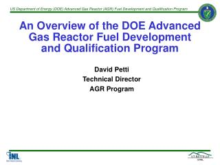 An Overview of the DOE Advanced Gas Reactor Fuel Development and Qualification Program