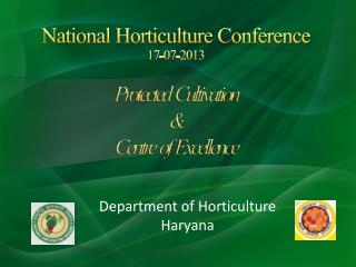 National Horticulture Conference 17-07-2013