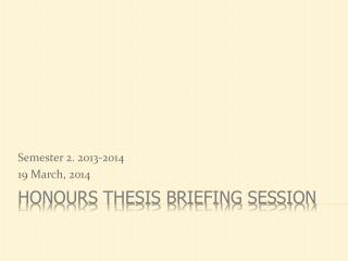 Honours  Thesis Briefing Session