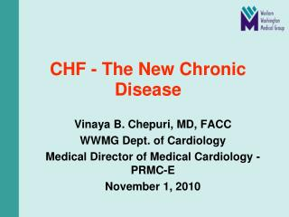 CHF - The New Chronic Disease