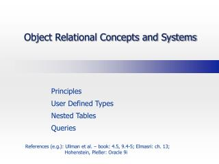 Object Relational Concepts and Systems