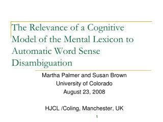 The Relevance of a Cognitive Model of the Mental Lexicon to Automatic Word Sense Disambiguation