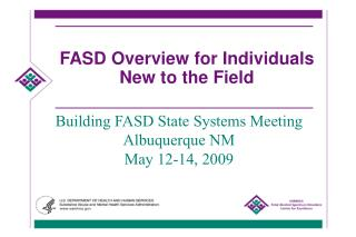 FASD Overview for Individuals New to the Field