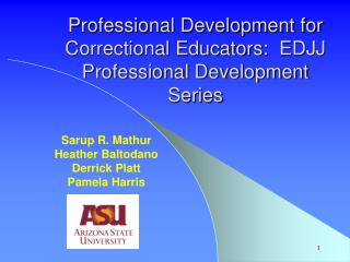 Professional Development for Correctional Educators:  EDJJ Professional Development Series