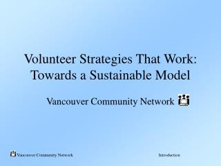 Volunteer Strategies That Work: Towards a Sustainable Model