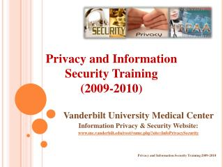 Privacy and Information Security Training 2009-2010