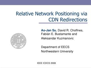 Relative Network Positioning via CDN Redirections