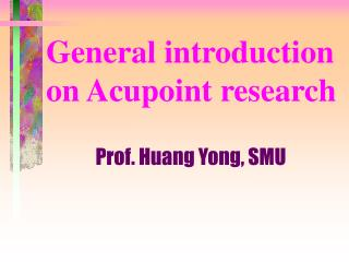 General introduction on Acupoint research