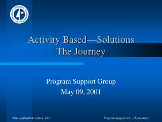 Activity Based—Solutions The Journey