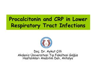 Procalcitonin and CRP in Lower Respiratory Tract Infections