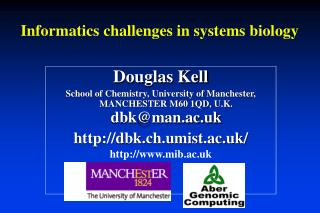 Informatics challenges in systems biology