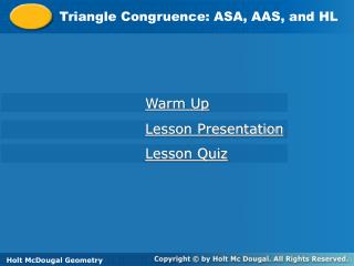 Triangle Congruence: ASA, AAS, and HL