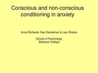 Conscious and non-conscious conditioning in anxiety