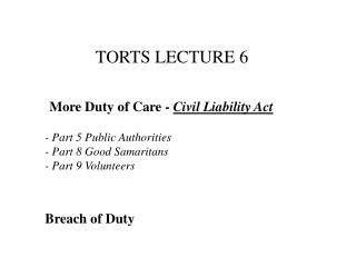 TORTS  LECTURE 6