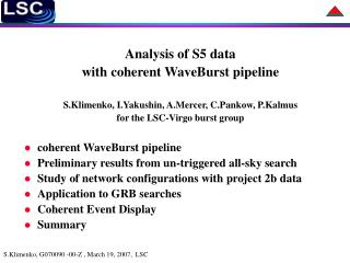 Analysis of S5 data  with coherent WaveBurst pipeline