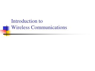 Introduction to Wireless Communications