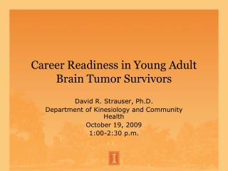 Career Readiness in Young Adult Brain Tumor Survivors