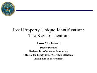 Real Property Unique Identification: The Key to Location