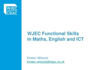 WJEC Functional Skills in Maths, English and ICT