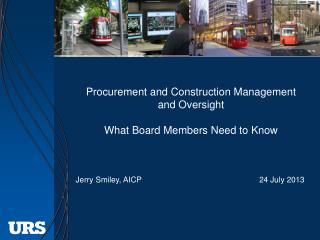 Procurement and Construction Management and Oversight What Board Members Need to Know