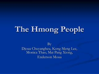 The Hmong People