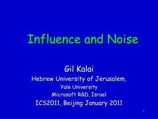 Influence and Noise