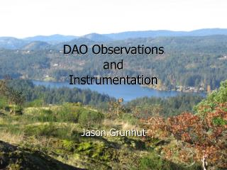DAO Observations  and  Instrumentation