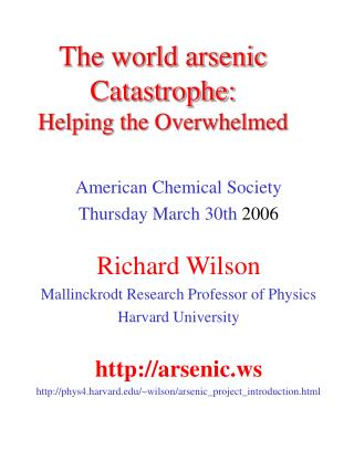 The world arsenic Catastrophe: Helping the Overwhelmed