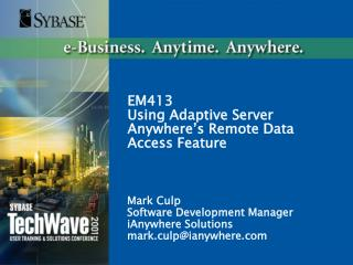 EM413 Using Adaptive Server Anywhere's Remote Data Access Feature