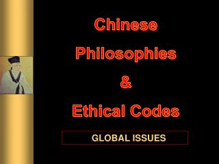 Chinese Philosophies & Ethical Codes