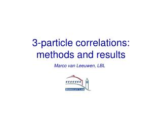 3-particle correlations: methods and results