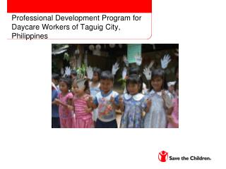 Professional Development Program for Daycare Workers of Taguig City, Philippines