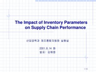 The Impact of Inventory Parameters         on Supply Chain Performance