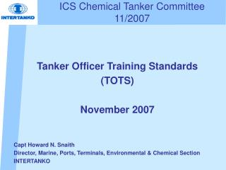ICS Chemical Tanker Committee 11/2007