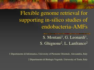Flexible genome retrieval for supporting in-silico studies of endobacteria-AMFs