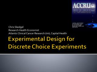 Experimental Design for Discrete Choice Experiments