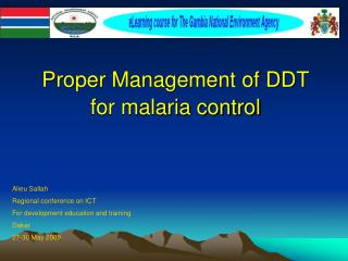 Proper Management of DDT for malaria control