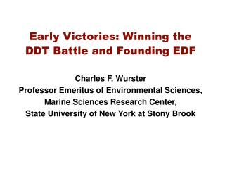 Early Victories: Winning the DDT Battle and Founding EDF
