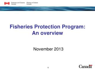 Fisheries Protection Program:  An overview