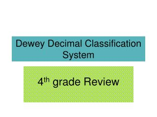 Dewey Decimal Classification System