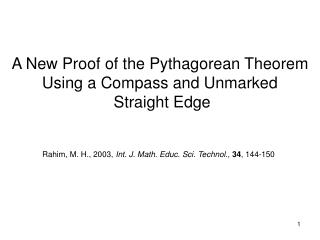 A New Proof of the Pythagorean Theorem  Using a Compass and Unmarked  Straight Edge